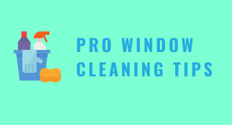 Pro Window Cleaning Tips